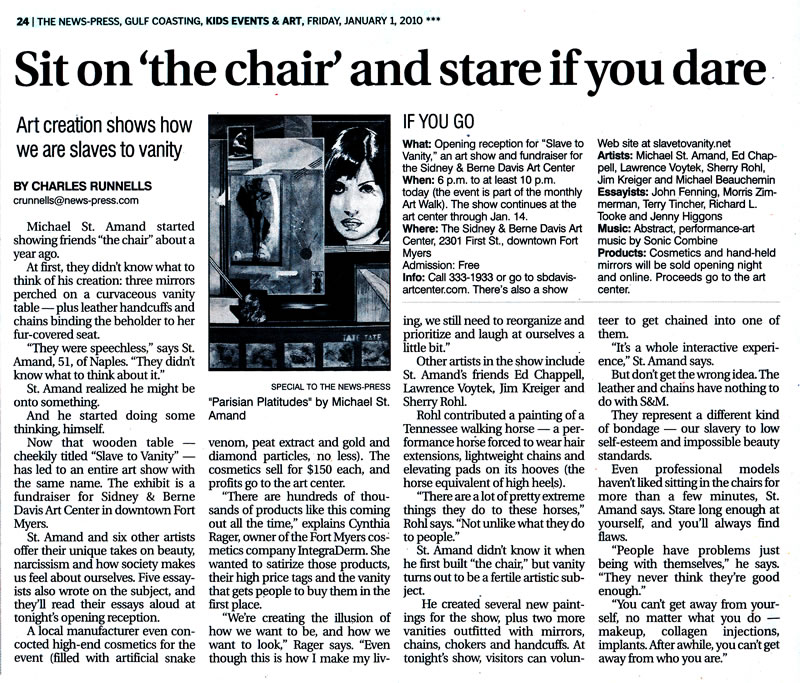 """Sit on the Chair and Stare If you Dare "" Slave To Vanity; Charles Runnells New Press Ft Myers Florida"